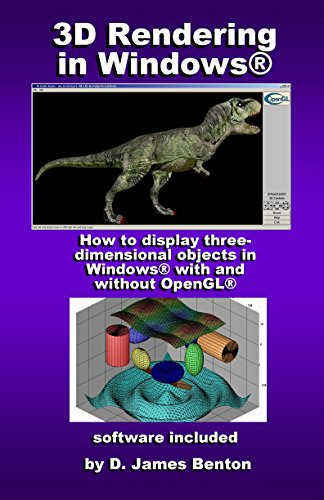 3D Rendering in Windows: How to display three-dimensional objects in