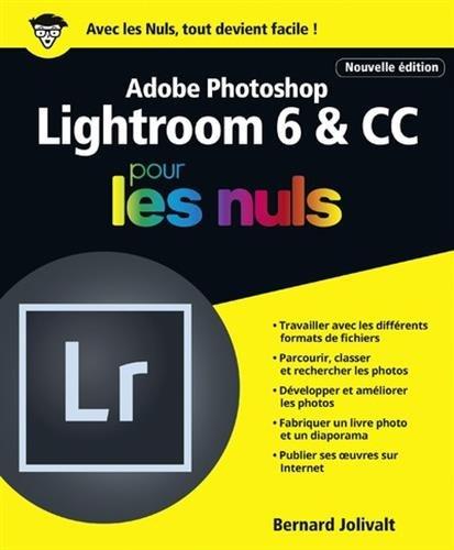 Adobe Photoshop Lightroom 6 et CC pour les nuls
