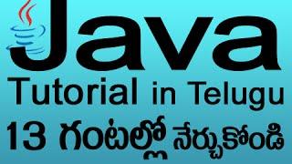Java In Telugu Complete Tutorial In 13 Hours