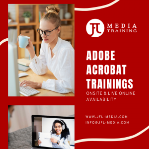 Acrobat private and corporate trainings live online classes in Calgary Vancouver Toronto Canada by JFL Media Training